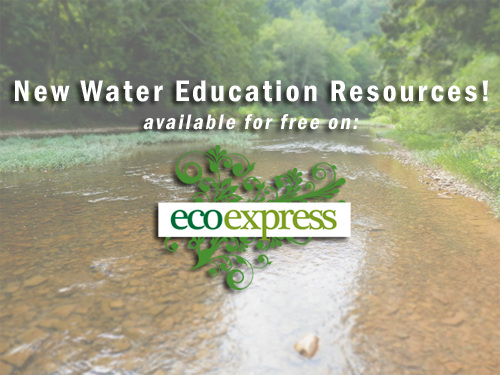 New Water Education Resources from EcoExpress.org